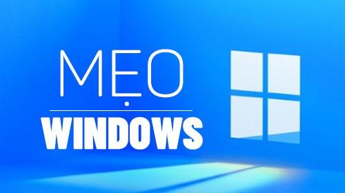Mẹo Windows